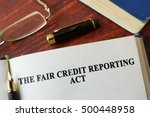 the fair credit reporting act ... | Shutterstock . vector #500448958