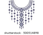 geometric ethnic pattern neck... | Shutterstock .eps vector #500514898