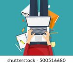 workplace with hands and laptop.... | Shutterstock . vector #500516680
