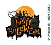 happy halloween cemetery banner.... | Shutterstock . vector #500576560