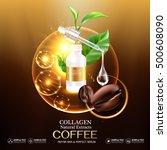 collagen serum coffee and... | Shutterstock .eps vector #500608090
