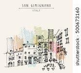 san gimignano  tuscany  italy.... | Shutterstock .eps vector #500673160