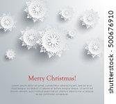merry christmas  snowflakes... | Shutterstock .eps vector #500676910