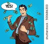 pop art excited businessman... | Shutterstock .eps vector #500686303