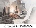 double exposure of success... | Shutterstock . vector #500705074