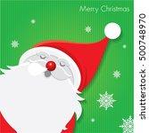 christmas card   santa claus  ... | Shutterstock .eps vector #500748970