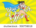 you are wonder mom   hand... | Shutterstock .eps vector #500758018