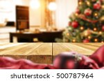 christmas table and xmas tree... | Shutterstock . vector #500787964