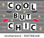 fashion slogan typography  t... | Shutterstock .eps vector #500788168