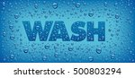 word wash with fresh water... | Shutterstock .eps vector #500803294