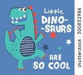 dinosaur print design as a... | Shutterstock .eps vector #500852986