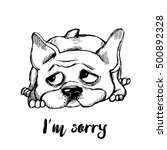 i m sorry. funny dog character. ... | Shutterstock .eps vector #500892328
