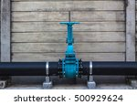 Pipes And Valves. Oil Or Gas...