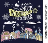 it's the most wonderful time of ... | Shutterstock .eps vector #501034984
