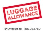 Luggage Allowance Rubber Stamp...