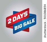 2 days big sale arrow tag sign.