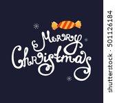 handdrawn christmas lettering... | Shutterstock .eps vector #501126184