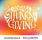 hand drawn happy thanksgiving... | Shutterstock .eps vector #501228094