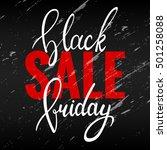 black friday. hand written... | Shutterstock .eps vector #501258088
