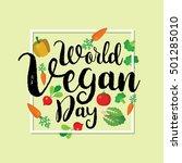 world vegan day vector... | Shutterstock .eps vector #501285010
