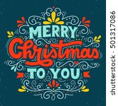 merry christmas to you. hand...   Shutterstock .eps vector #501317086