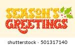 seasons greetings. hand drawn... | Shutterstock .eps vector #501317140