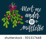 meet me under the mistletoe.... | Shutterstock .eps vector #501317668