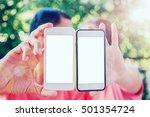 two empty mobile phones... | Shutterstock . vector #501354724