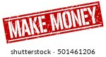 make money. grunge vintage make ... | Shutterstock .eps vector #501461206