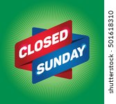 closed sunday arrow tag sign. | Shutterstock .eps vector #501618310