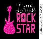 little rock star. typography... | Shutterstock .eps vector #501766453