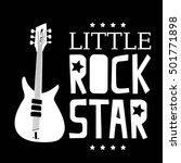 little rock star. typography... | Shutterstock .eps vector #501771898