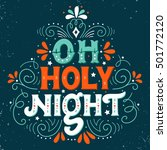 oh holy night. hand drawn... | Shutterstock .eps vector #501772120