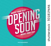 opening soon signage poster... | Shutterstock .eps vector #501819646