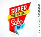 super weekend sale banner. big... | Shutterstock .eps vector #501828289