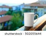 white mug for mockup on balcony ...   Shutterstock . vector #502055644