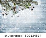 christmas card. with snowy fir... | Shutterstock . vector #502134514
