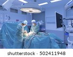 surgeons performing surgery in... | Shutterstock . vector #502411948