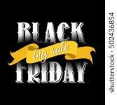 black friday big sale lettering ... | Shutterstock .eps vector #502436854