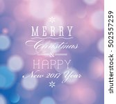 merry christmas and happy new... | Shutterstock . vector #502557259