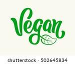 vegan vector lettering sign... | Shutterstock .eps vector #502645834