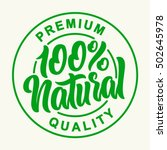 100% Natural Vector Lettering Stamp Illustration. | Shutterstock vector #502645978