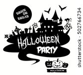 halloween. halloween party.... | Shutterstock .eps vector #502766734