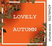 autumn background in red color... | Shutterstock .eps vector #502789429