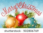 merry christmas lettering with...   Shutterstock .eps vector #502806769
