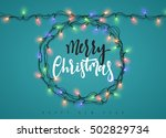 glowing christmas lights wreath ... | Shutterstock .eps vector #502829734