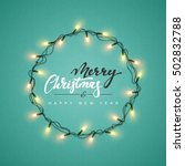 glowing christmas lights wreath ... | Shutterstock .eps vector #502832788