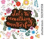 let s do something wonderful...   Shutterstock .eps vector #502939558