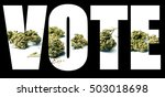 marijuana and cannabis vote  | Shutterstock . vector #503018698