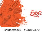 bbq grill party sketch hand... | Shutterstock .eps vector #503019370
